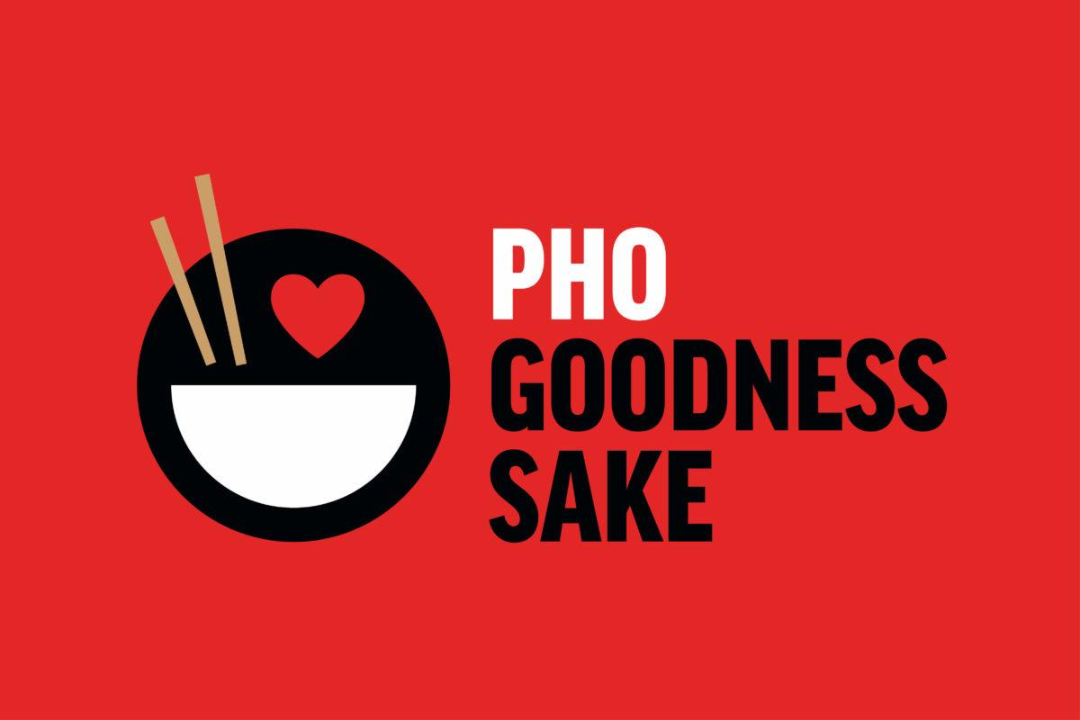 Pho Goodness Sake